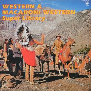 Various Artists  -  Western & Macaroni Western Super Library, 2 LP