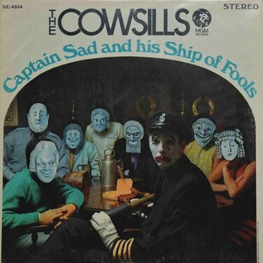 The Cowsills - Captain Sad And His Ship Of Fools