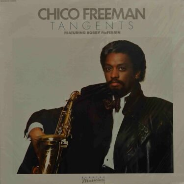 Chico Freeman  -  Tangents