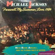 Michael Jackson  -  Farewell My Summer Love 1984