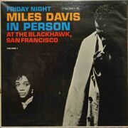 Miles Davis  -  Friday Night In Person, At The Blackhawk, SF, Vol.1