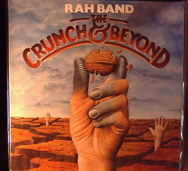 Rah Band - The Crunch And Beyond