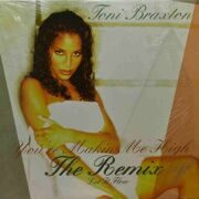 Toni Braxton  -  You're Making Me High, The Remix, Let It Flow