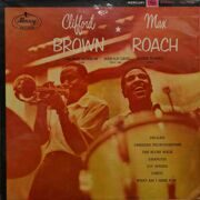 Max Roach & Clifford Brown  -  The Best In Concert!